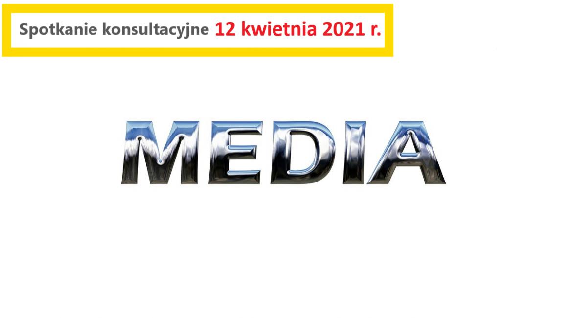 Baner konsultacji z mediami 12.04.2021 r.