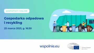 Webinarium: Gospodarka odpadowa i recykling