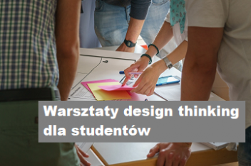 Warsztaty dla studentów metodą design thinking